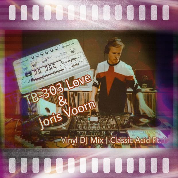 TB-303 Love & Joris Voorn